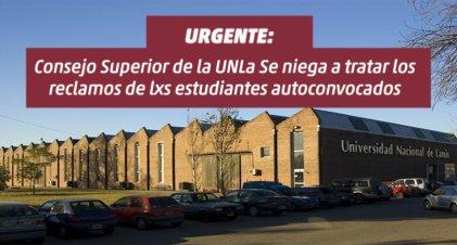 El Consejo Superior de la UNLa se niega a tratar los reclamos de lxs estudiantes autoconvocados