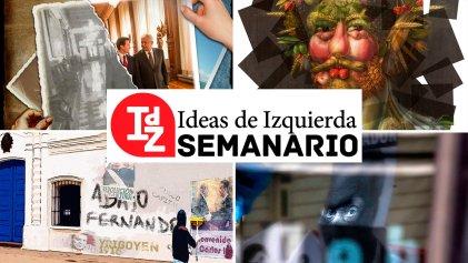 Ideas de Izquierda: México pos elecciones, diversidad y clase, y los relatos del 9 de Julio