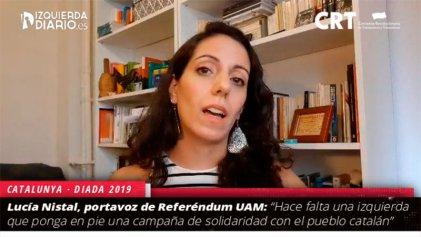 """Lucía Nistal: """"Hace falta una izquierda que ponga en pie una campaña de solidaridad con el pueblo catalán"""""""