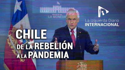 [Claves] Chile, de la rebelión a la pandemia