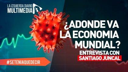 Pandemia y crisis: ¿adónde va la economía global?
