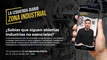 [Zona Industrial] ¿Sabías que siguen abiertas industrias no esenciales?