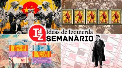 En IdZ: el capitalismo en China; Tariq Ali y los dilemas de Lenin; Trotsky 80° aniversario, y más
