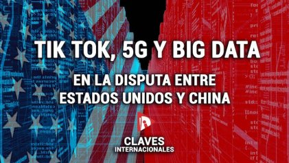 [Claves] TikTok, Big Data y 5G: la tecnología detrás de la disputa entre Estados Unidos y China