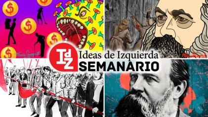 En IdZ: Argentina, covid-19 e incertidumbre económica, Marx ha vuelto, debate sobre doble poder y más