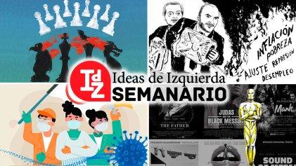 En IdZ: imperialismo y desorden mundial; laberinto económico, catástrofe social y rebeliones obreras, y más