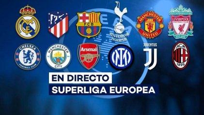 ¿De qué se trató el intento de imponer la Superliga Europea de fútbol?