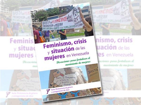 [Folleto] Feminismo, crisis y situación de las mujeres en Venezuela